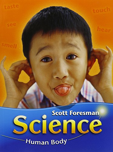 9780328268320: SCIENCE 2003 HUMAN BODY STUDENT EDITION (SOFTCOVER) GRADE 1