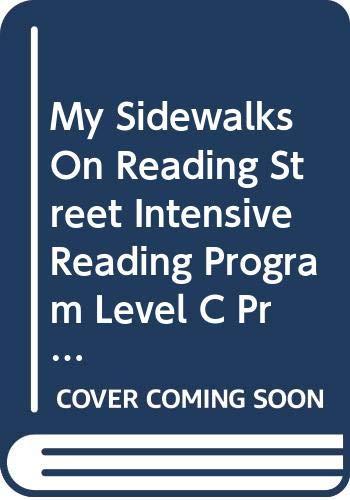 9780328272242: My Sidewalks On Reading Street Intensive Reading Program Level C Practice Book Teacher's Manual
