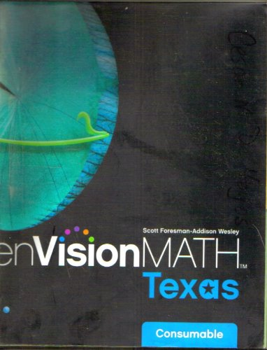 9780328272754: enVisionMATH Texas. Consumable Math Book (Scott Foresman-Addison Wesley )