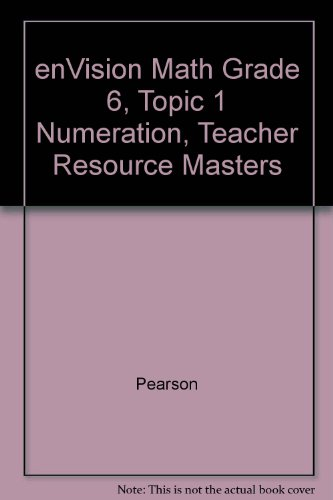 9780328284832: enVision Math Grade 6, Topic 1 Numeration, Teacher Resource Masters