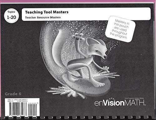 9780328285037: enVision Math Grade 6, Topics 1-20 Teaching Tool Masters, Teacher Resource Masters