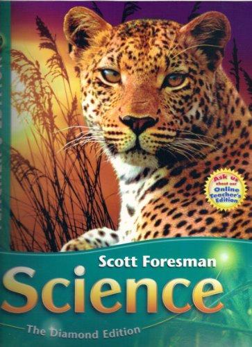 Scott Foresman Science: The Diamond Edition (Grade 6 Teacher's Edition, Volume 2)