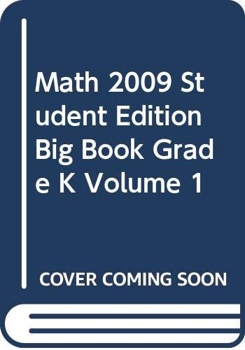 9780328294879: MATH 2009 STUDENT EDITION BIG BOOK GRADE K VOLUME 1