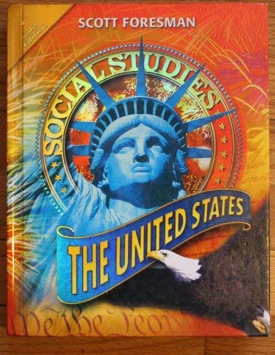 9780328295746: Social Studies: THE UNITED STATES Scott Foresman (Gold Edition)