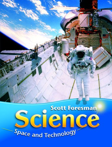 9780328304332: SCIENCE 2008 STUDENT EDITION (SOFTCOVER) GRADE 1 MODULE D SPACE AND TECHNOLOGY