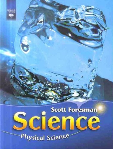 9780328304448: SCIENCE 2008 STUDENT EDITION (SOFTCOVER) GRADE 4 MODULE C PHYSICAL SCIENCE (Scott Foresman Science)