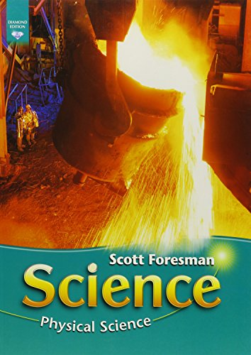 9780328304523: SCIENCE 2008 STUDENT EDITION (SOFTCOVER) GRADE 6 MODULE C PHYSICAL SCIENCE (Scott Foresman Science)