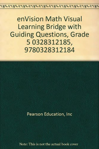 9780328312184: enVision Math Visual Learning Bridge with Guiding Questions, Grade 5 0328312185, 9780328312184 by Pearson Education, Inc