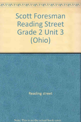 Scott Foresman Reading Street Grade 2 Unit 3 (Ohio): street, Reading