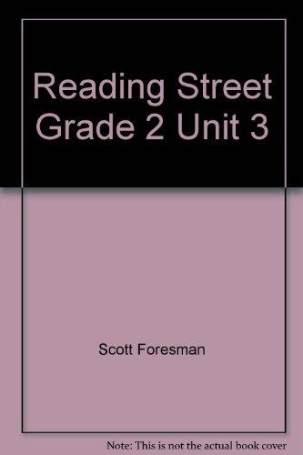 9780328326334: Reading Street Grade 2 Unit 3
