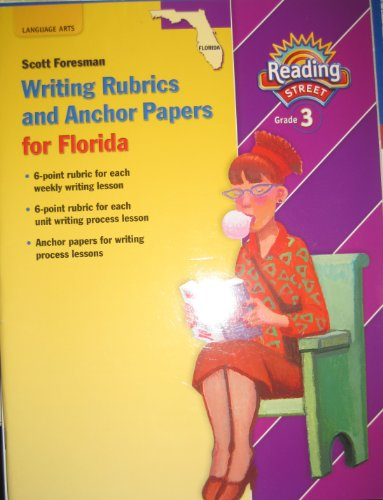 9780328338023: Writing Rubrics and Anchor Papers for Florida (Reading Street Grade 3)