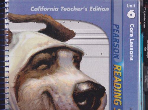 Pearson Reading Street Core Lessons; Unit 6; Grade 4; California Teacher's Edition: Pearson