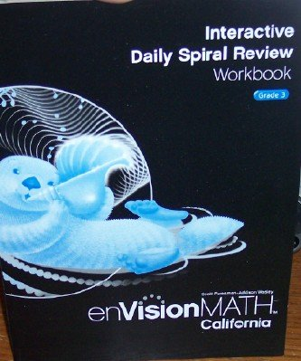 9780328340415: Interactive Daily Spiral Review Workbook Grade 3 (California enVision Math)