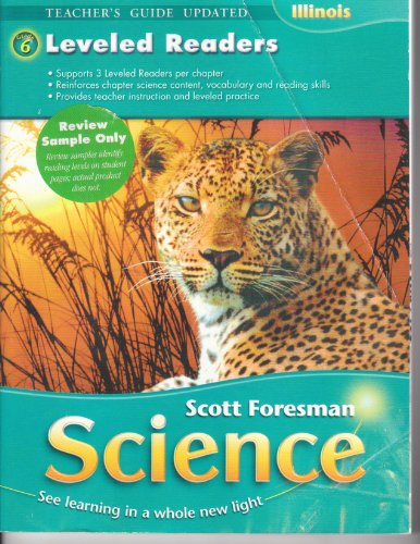 Scott Foresman Science ILLINOIS Grade 6: Leveled Readers [Teacher's Guide Updated]: Pearson ...