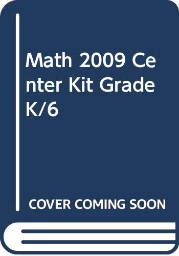 9780328348435: MATH 2009 CENTER KIT GRADE K/6
