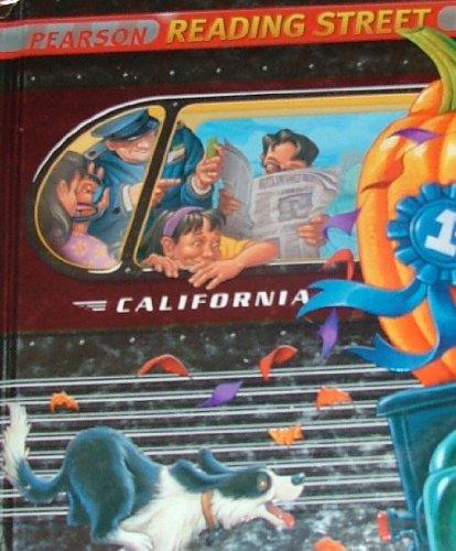 Pearson California Reading Street 5 (Reading Street Grade 5 Student Edition): Peter Afflerbach