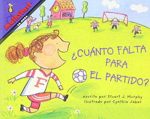 9780328366507: MATH 2009 SPANISH MATHSTART READER GRADE 2 CUANTO FALTA PARA EL PARTIDO