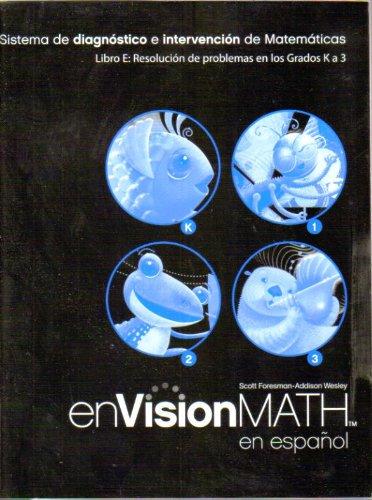 9780328375820: Libro E: Resolucion de problemas en los Grados K a 3 (Sistema de diagnostico e intervencion de Matematicas para)