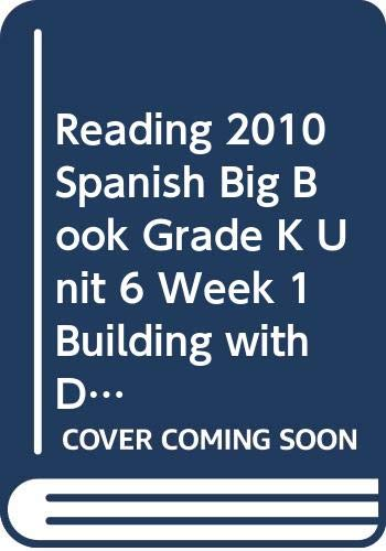 9780328378661: Reading 2010 Spanish Big Book Grade K Unit 6 Week 1 Building with Dad
