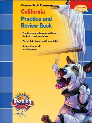 9780328382774: Pearson Scott Foresman California Practice and Review Book (Pearson California Reading Street, Grade 4)
