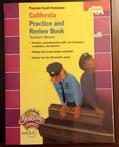 9780328382903: Pearson Scott Foresman California Practice and Review Book (Pearson California Reading Street, Teacher's Manual, Grade 3.1)