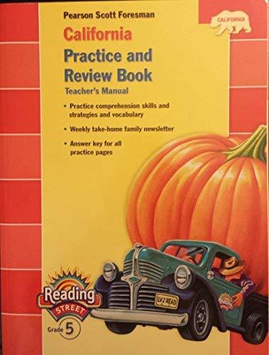 9780328382934: Pearson Scott Foresman California Practice and Review Book (Pearson California Reading Street, Teacher's Manual, Grade 5)