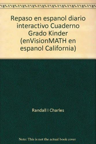 Repaso en espanol diario interactivo Cuaderno Grado Kinder (enVisionMATH en espanol California)
