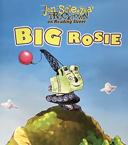 9780328389384: Big Rosie: Jon Scieszka's Trucktown on Reading Street (Reader 36)