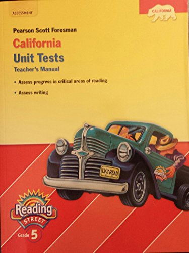 9780328390502: Pearson Scott Foresman California Unit Tests (Pearson California Reading Street, Teacher's Manual, Grade 5)