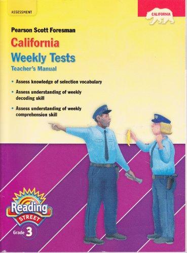 9780328392827: Pearson Scott Foresman California Weekly Tests (Pearson California Reading Street, Teacher's Manual, Grade 3)