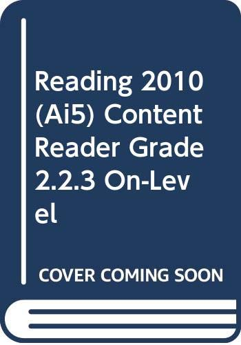 9780328393725: READING 2010 (AI5) CONTENT READER GRADE 2.2.3 ON-LEVEL