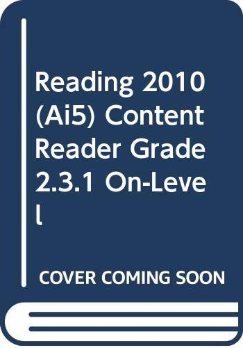9780328393817: READING 2010 (AI5) CONTENT READER GRADE 2.3.1 ON-LEVEL