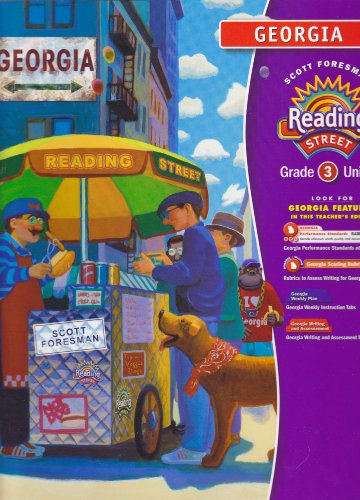 Scott Foresman (Georgia) Reading Street, Grade 3, Unit 5, Cultures (Teacher's Edition) [2008]:...