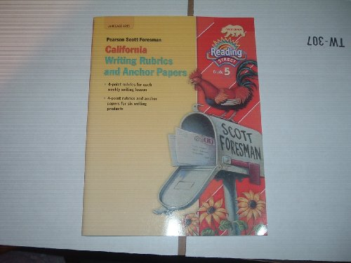 9780328444724: Reading Street Grade 5 California Writing Rubrics and Anchor Papers