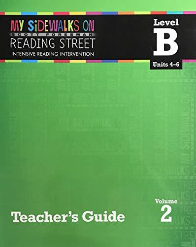 9780328453429: My Sidewalks on Reading Street: Intensive Intervention, Level B, Units 4-6, Volume 2, Teacher's Guide