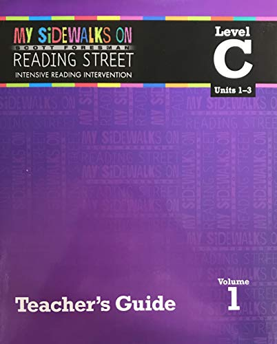9780328453436: My Sidewalks on Reading Street Intensive Reading Intervention TEACHER'S GUIDE Level C Vol. 1 Units 1 - 3