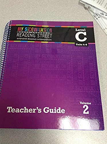My Sidewalks on Reading Street Intensive Reading Intervention TEACHER'S GUIDE Level C Vol. 1 ...