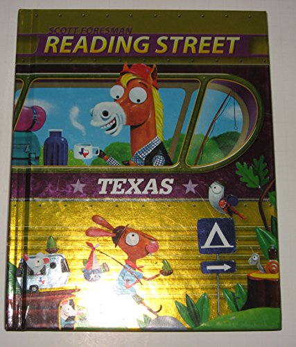 Scott Foresman Reading Street: Texas, Grade 3, Level 1: Foresman, Scott