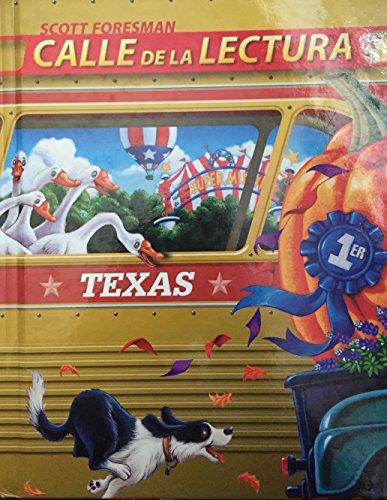 Scott Foresman: Calle de La Lectura: Texas: Kathy C Escamilla
