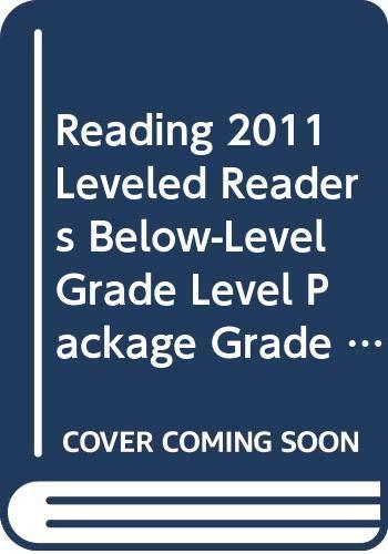 9780328466412: READING 2011 LEVELED READERS BELOW-LEVEL GRADE LEVEL PACKAGE GRADE 1