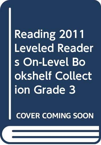 9780328466573: Reading 2011 Leveled Readers On-Level Bookshelf Collection Grade 3