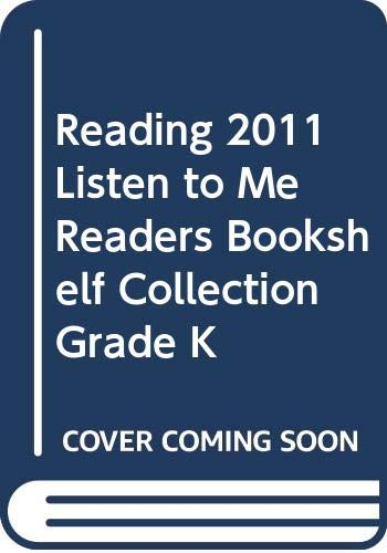 9780328467280: READING 2011 LISTEN TO ME READERS BOOKSHELF COLLECTION GRADE K