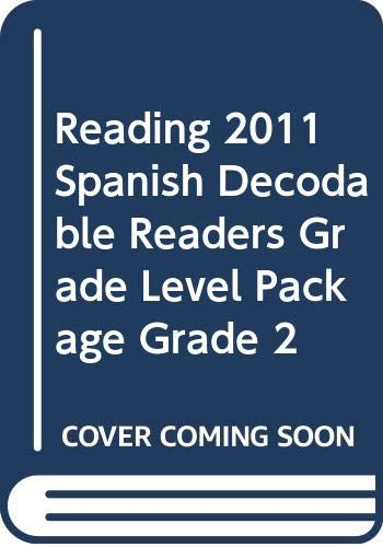9780328467556: READING 2011 SPANISH DECODABLE READERS GRADE LEVEL PACKAGE GRADE 2