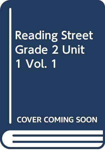9780328470068: Reading Street, Grade 2, Unit 1, Vol. 1