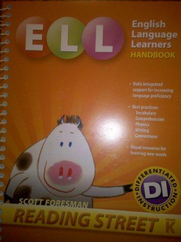 9780328476381: ELL, English Language Learners Handbook, Grade K (Reading Street, Scott Foresman)