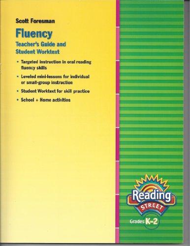 9780328477463: Scott Foresman Fluency Teacher's Guide and Student Worktext Grades K-2