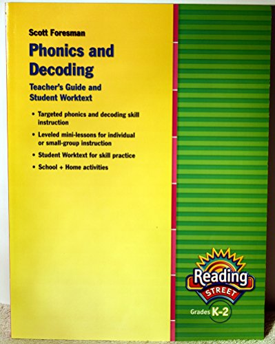 9780328477807: READING 2011 PHONICS AND DECODING WORKTEXT AND TEACHING GUIDE GRADE K/2
