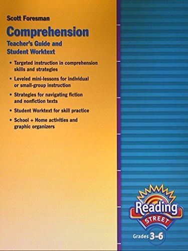 Reading Street, Grades 3-6. Comprehension, Teacher's Guide