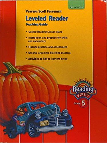 Reading Street. Leveled Reader, Teaching Guide. Grade 5. Below-Level. 9780328484508, 0328484504.