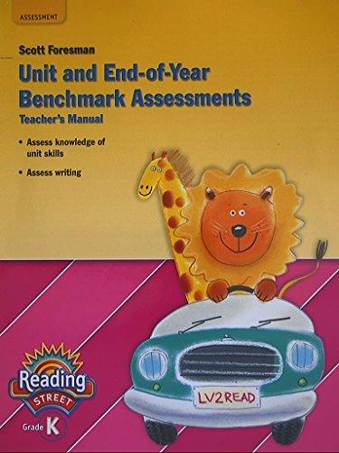 9780328484652: Reading Street Grade K, Unit and End of Year Benckmark Assessments, Teacher's Manual